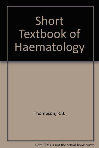 9780272760055: Short Textbook of Haematology