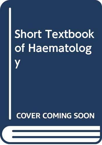 9780272760185: Short Textbook of Haematology