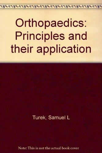 9780272791639: Orthopaedics : Principles and Their Application 2/e