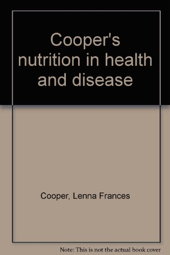 Cooper's nutrition in health and disease: Cooper, Lenna Frances