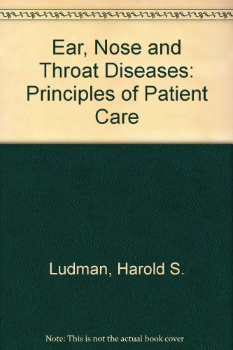 9780272792810: Ear, Nose and Throat Diseases: Principles of Patient Care