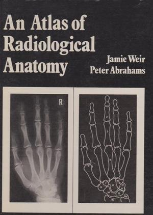 9780272793930: An atlas of radiological anatomy - AbeBooks - Jamie ...