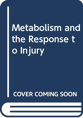 9780272794142: Metabolism and the Response to Injury