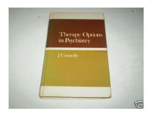Therapy Options in Psychiatry.