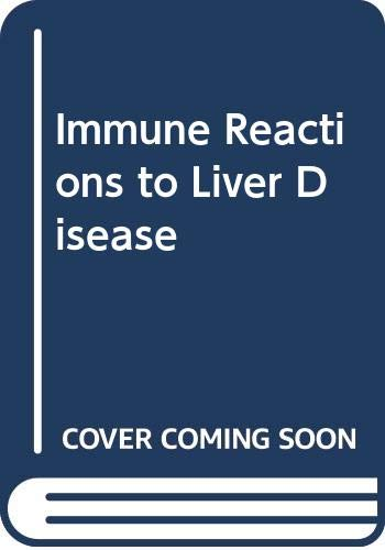 9780272795095: Immune Reactions to Liver Disease