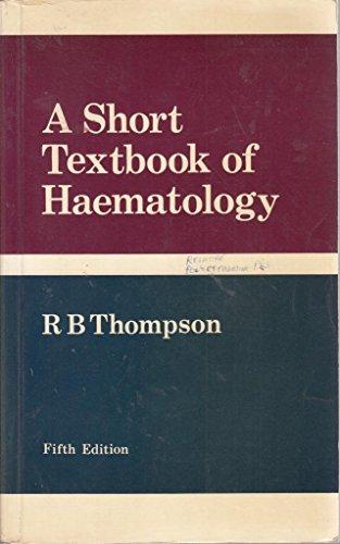 9780272795323: Short Textbook of Haematology