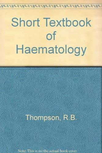 9780272797600: Short Textbook of Haematology