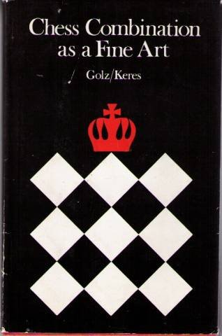 9780273000365: Chess combination as a fine art