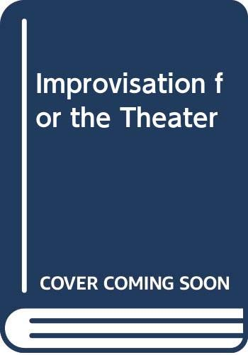 9780273001539: Improvisation for the Theatre