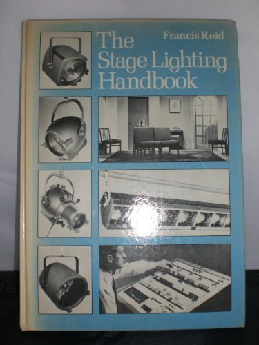 9780273002093: The stage lighting handbook (Theatre and stage series)
