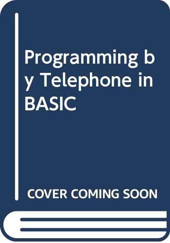 9780273002161: Programming by Telephone in BASIC