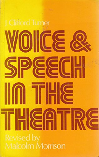 9780273002192: Voice and Speech in the Theatre (Theatre and stage series)