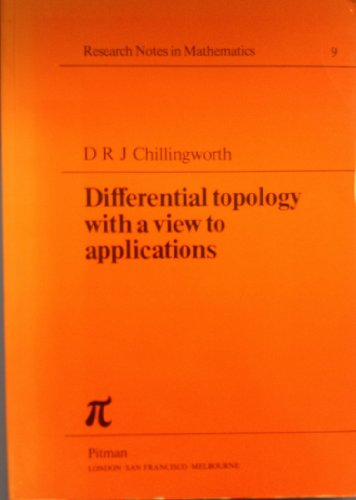 9780273002833: Differential Topology with a View to Applications (Research notes in mathematics)