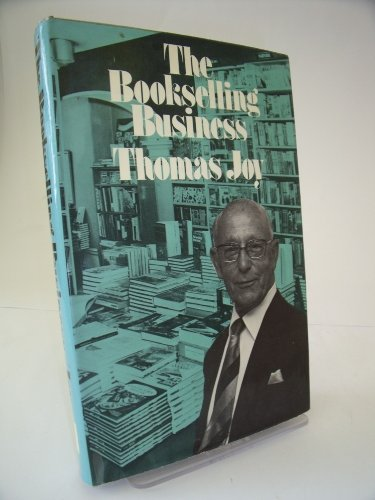 THE BOOKSELLING BUSINESS