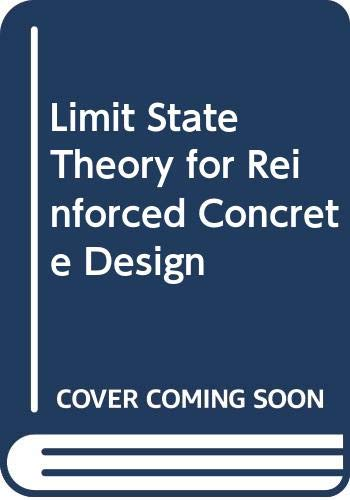 9780273003045: Limit State Theory for Reinforced Concrete Design
