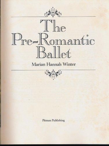 9780273003342: The Pre-Romantic Ballet