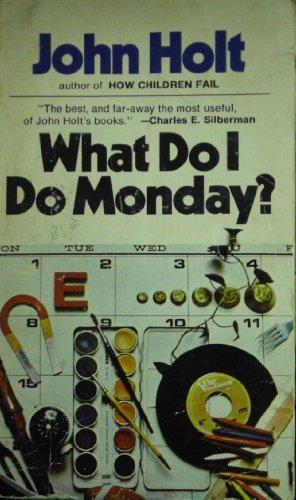 9780273004035: What Do I Do Monday?