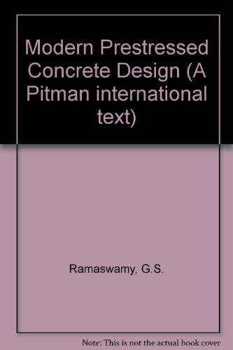 9780273004349: Modern Prestressed Concrete Design (A Pitman international text)