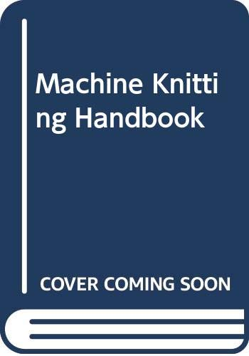 Machine Knitting Handbook (0273004530) by Maureen Harvey; Rae Compton