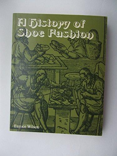 History of Shoe Fashions Wilson, Eunice