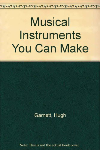 9780273007272: Musical instruments you can make