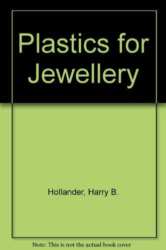 9780273008057: Plastics for Jewellery