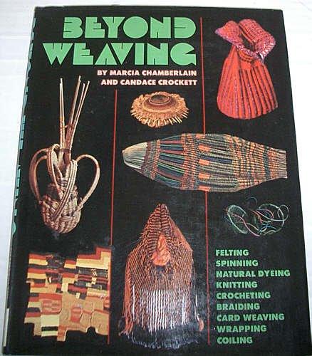 9780273008118: Beyond Weaving