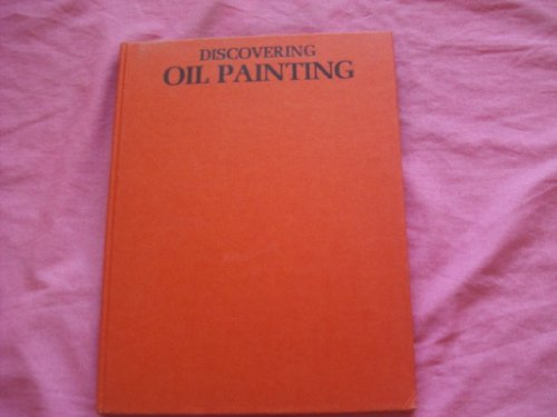 Discovering Oil Painting: Cherepov, George