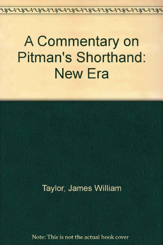 9780273008408: A Commentary on Pitman's Shorthand: New Era