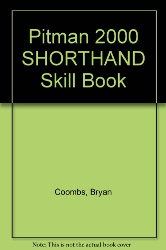 Pitman 2000 SHORTHAND Skill Book: Coombs, Bryan