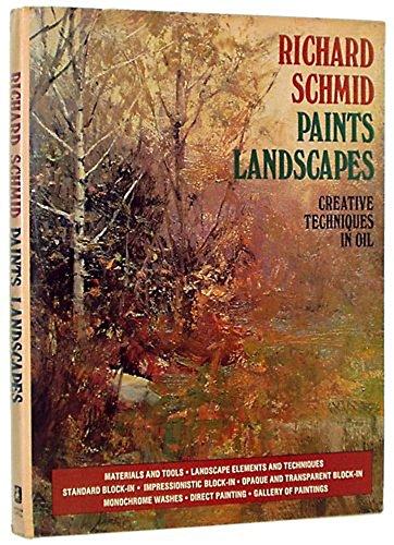 9780273009009: Richard Schmid Paints Landscapes