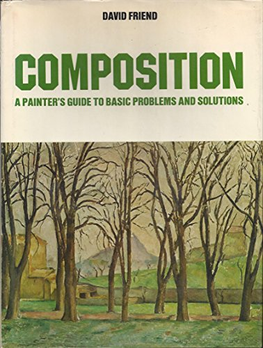 9780273009078: Composition: A Painter's Guide to Basic Problems and Solutions