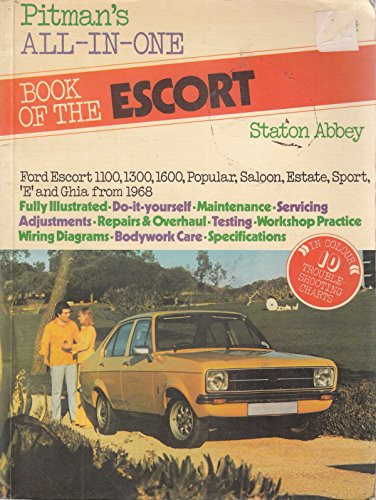 All-in-one Book of the Ford Escort. A: Staton Abbey