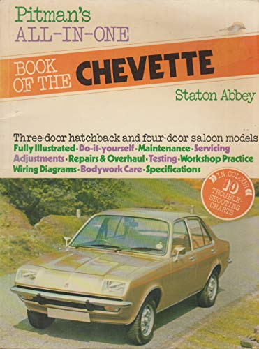 Pitman's All-In-One Book of the Vauxhall Chevette: Abbey, Staton