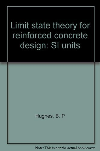9780273010234: Limit state theory for reinforced concrete design: SI units