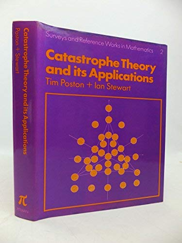 9780273010296: Catastrophe Theory and Its Applications (Surveys and Reference Works in Mathematics, 2)
