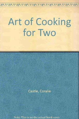 9780273010418: Art of Cooking for Two