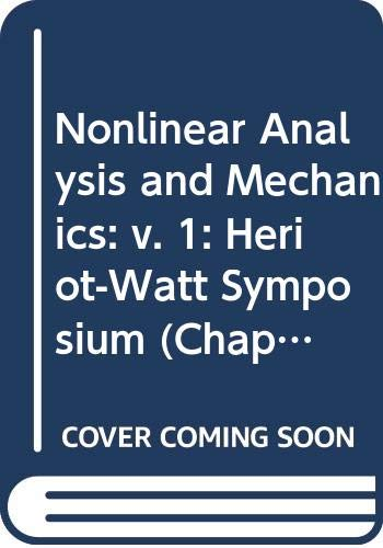 9780273011286: Nonlinear Analysis and Mechanics: v. 1: Heriot-Watt Symposium