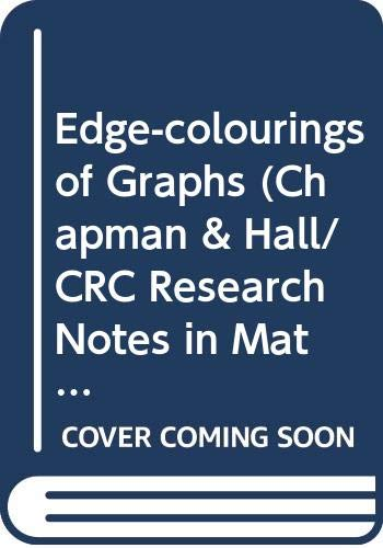 9780273011293: Edge-colourings of Graphs (Chapman & Hall/CRC Research Notes in Mathematics Series)