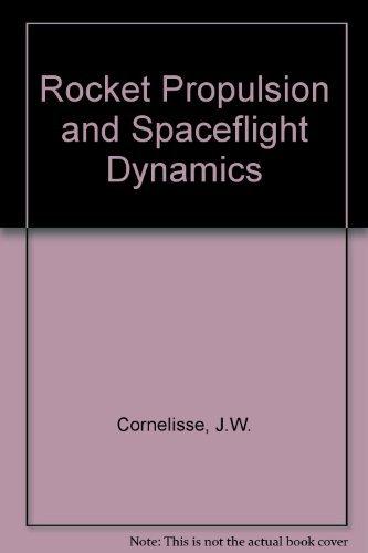 9780273011415: Rocket Propulsion and Spaceflight Dynamics