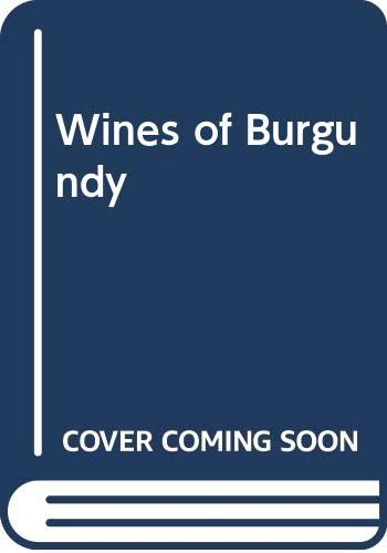 9780273012511: Wines of Burgundy