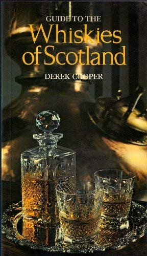 9780273012542: Guide to the Whiskies of Scotland