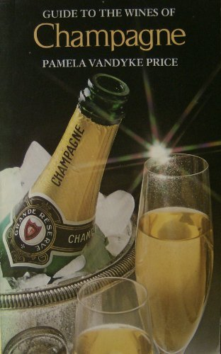 Guide to the Wines of Champagne (0273012711) by Pamela Vandyke Price