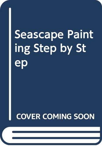 9780273012757: Seascape Painting Step by Step
