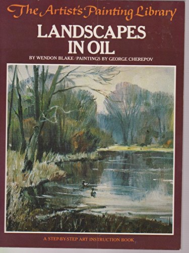 9780273013600: Landscapes in oil (Artist's painting library / Wendon Blake)