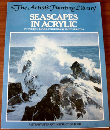 9780273013648: Seascapes in acrylic (Artists painting library / Wendon Blake)