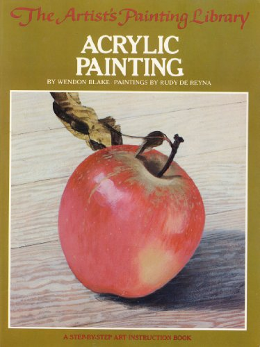 9780273014171: ACRYLIC PAINTING (ARTIST'S PAINTING LIBRARY / WENDON BLAKE)