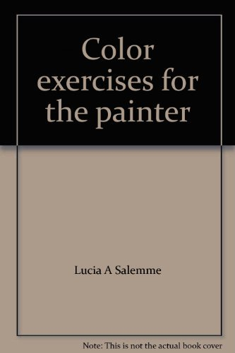 9780273014270: Color exercises for the painter