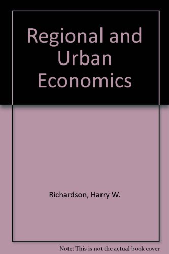 Regional and Urban Economics (0273014617) by Harry W. Richardson