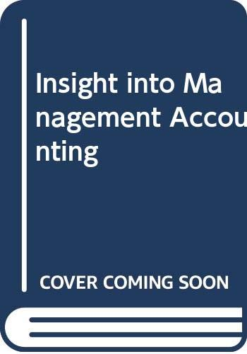 Insight into Management Accounting: Sizer, John